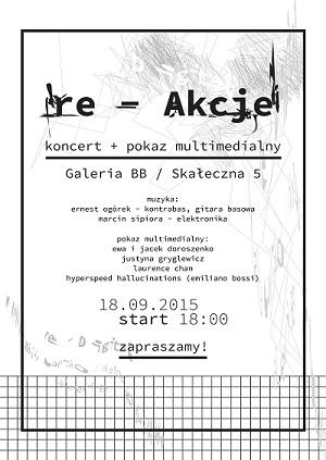 re-Akcje – koncert + pokaz multimedialny